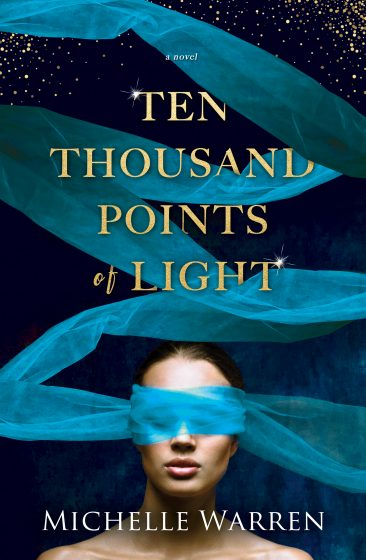 Release Day Blitz: Ten Thousand Points of Light by Michelle Warren