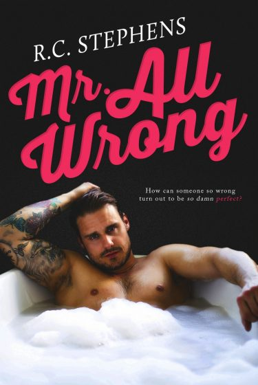 Cover Reveal: Mr All Wrong by RC Stephens