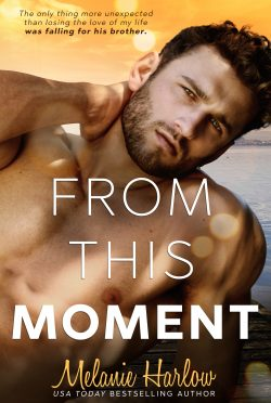 Excerpt Reveal: From This Moment by Melanie Harlow
