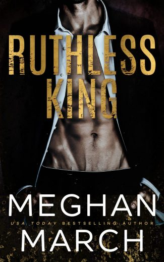 Release Day Blitz: Ruthless King (Mount Trilogy #1) by Meghan March