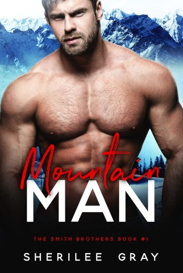Cover Reveal & Giveaway: Mountain Man (The Smith Brothers #1) by Sherilee Gray