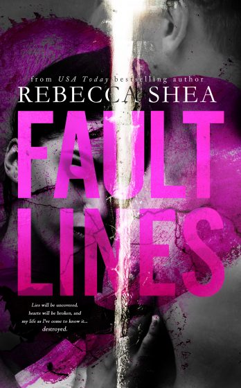 Prologue Reveal: Fault Lines by Rebecca Shea