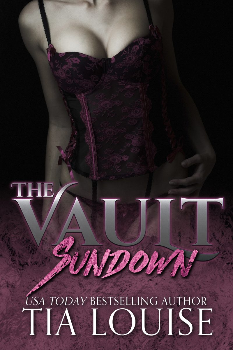 Cover Reveal: Sundown (The Vault) by Tia Louise