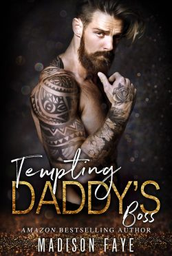 Cover Reveal: Tempting Daddy's Boss (Innocence Claimed Series #2) by Madison Faye