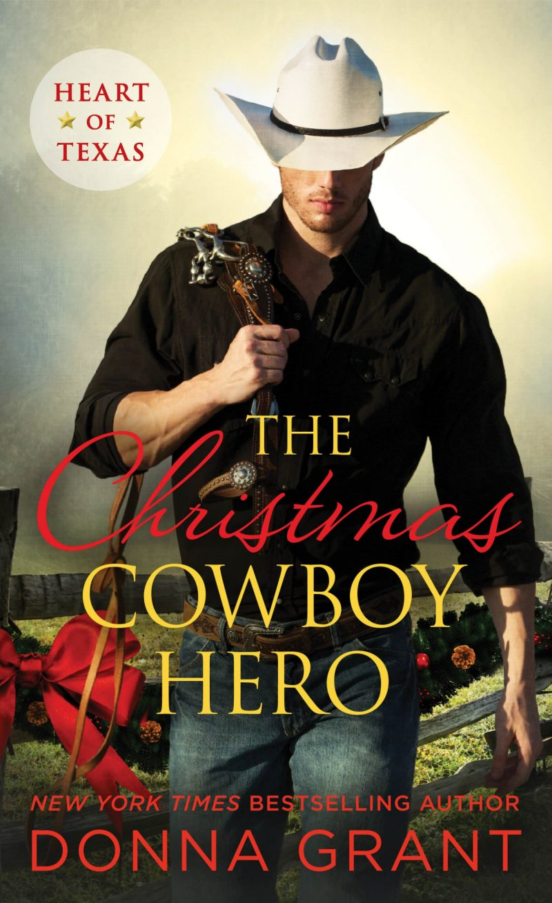 Release Day Blitz: The Christmas Cowboy Hero (Heart of Texas #1) by Donna Grant