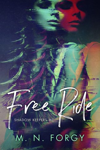 Cover Reveal: Free Ride (Shadow Keepers #1) by MN Forgy
