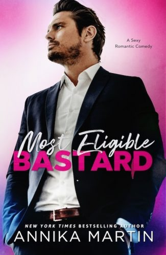 Cover Reveal: Most Eligible Bastard by Annika Martin