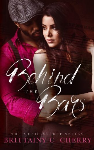 Cover Reveal: Behind the Bars (Music Street #1) by Brittainy C Cherry