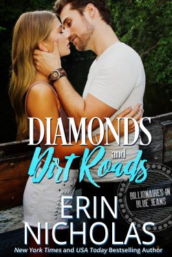 Cover Reveal: Diamonds and Dirt Roads (Billionaires in Blue Jeans #1) by Erin Nicholas