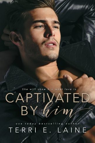 Cover Reveal: Captivated by Him by Terri E Laine