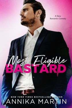 Release Day Blitz: Most Eligible Bastard by Annika Martin