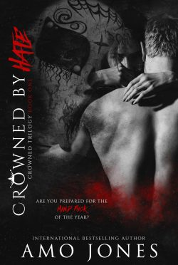 Release Day Blitz: Crowned by Hate (Crowned Trilogy #1) by Amo Jones