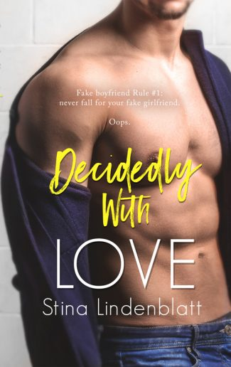 Cover Reveal: Decidedly With Love (By The Bay #3) by Stina Lindenblatt