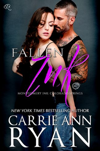Cover Reveal: Fallen Ink (Montgomery Ink: Colorado Springs #1) by Carrie Ann Ryan