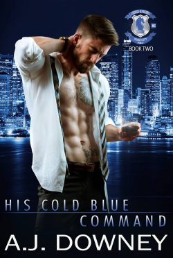 Release Day Blitz: His Cold Blue Command (Indigo Knights #2) by AJ Downey