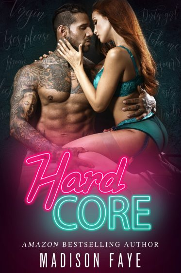 Cover Reveal: Hard Core (Dirty Bad Things #1) by Madison Faye