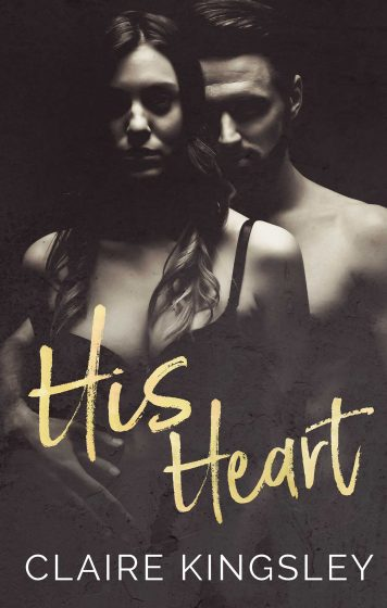 Release Day Blitz: His Heart by Claire Kingsley