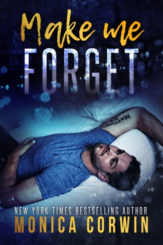Cover Reveal: Make Me Forget by Monica Corwin
