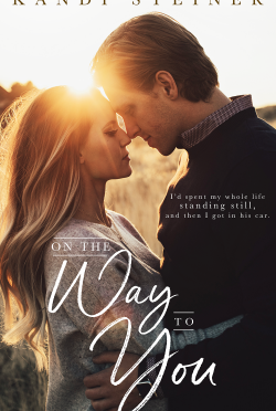 Release Day Blitz: On the Way to You by Kandi Steiner