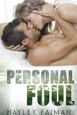 Cover Reveal & Giveaway: Personal Foul by Hayley Faiman