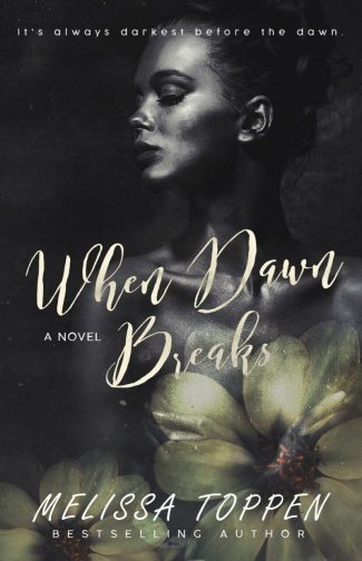 Release Day Blitz & Giveaway: When Dawn Breaks by Melissa Toppen