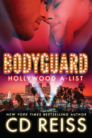 Release Day Blitz: Bodyguard (Hollywood A-List #2) by CD Reiss