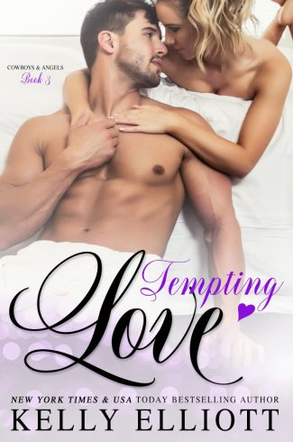 Cover Reveal: Tempting Love (Cowboys & Angels #3) by Kelly Elliott