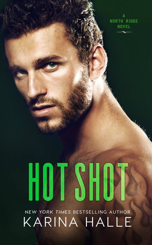 Cover Reveal: Hot Shot (North Ridge #3) by Karina Halle