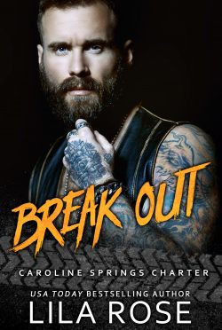 Cover Reveal: Break Out (Hawks MC: Caroline Springs Charter #5.5) by Lila Rose