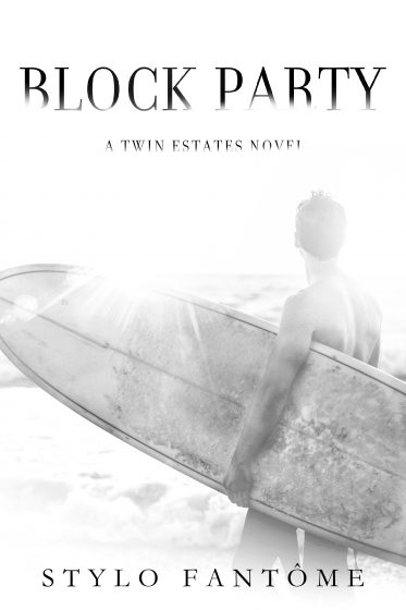 Cover Reveal: Block Party (Twin Estates #3) by Stylo Fantome