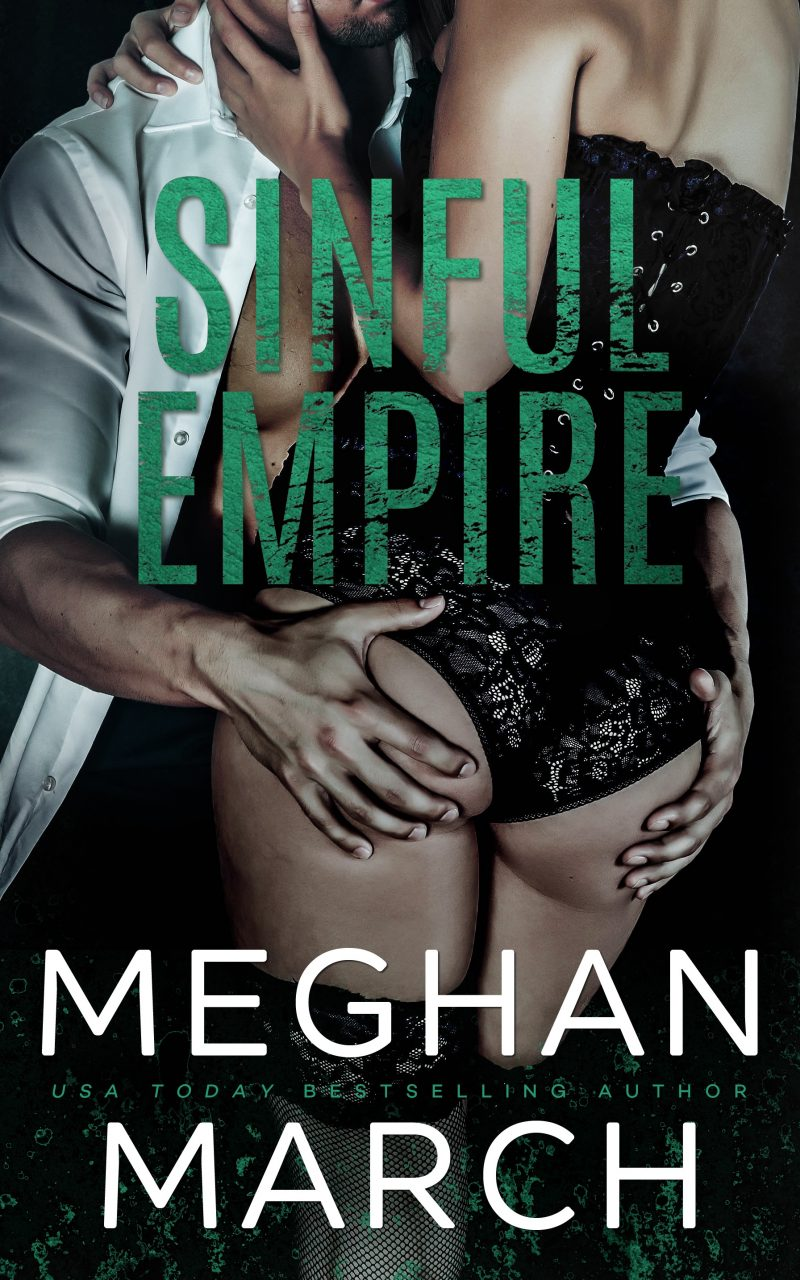 Release Day Blitz: Sinful Empire (Mount Trilogy #3) by Meghan March