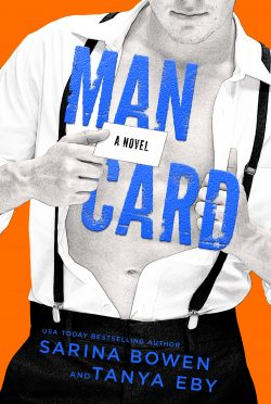 Cover Reveal: Man Card (Man Hands #2) by Sarina Bowen & Tanya Eby
