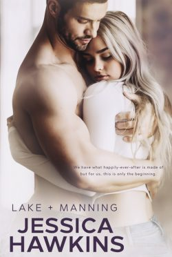 Cover Reveal: Lake + Manning (Something in the Way #4) by Jessica Hawkins
