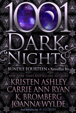 Release Day Blitz: 1001 Dark Nights Discovery Bundle by Kristen Ashley, Carrie Ann Ryan, K Bromberg, Joanna Wilde, & JB Salsbury