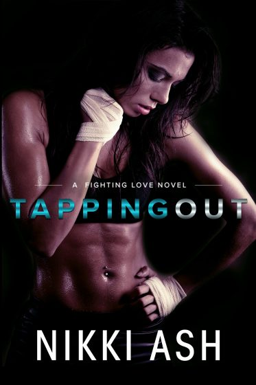 Cover Reveal & Giveaway: Tapping Out (Fighting Love #1) by Nikki Ash