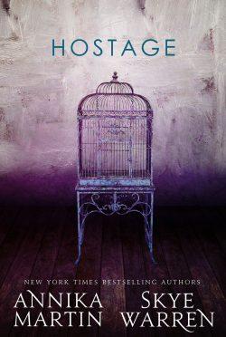 Cover Reveal: Hostage by Skye Warren & Annika Martin