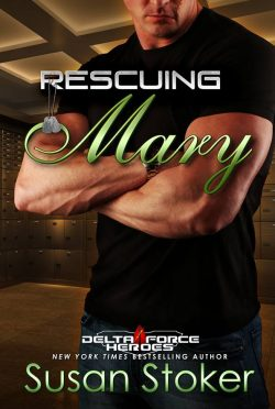 Cover Reveal: Rescuing Mary (Delta Force Heroes #9) by Susan Stoker