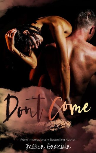 Cover Reveal: Don't Come by Jessica Gadziala