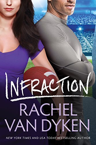 Release Day Blitz: Infraction (Players Game #2) by Rachel Van Dyken
