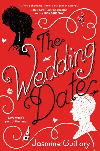 Release Day Blitz: The Wedding Date by Jasmine Guillory