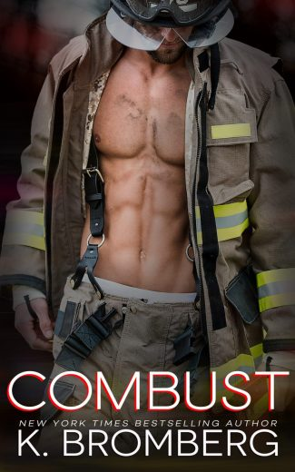 Cover Reveal: Combust (Everyday Heroes #2) by K Bromberg