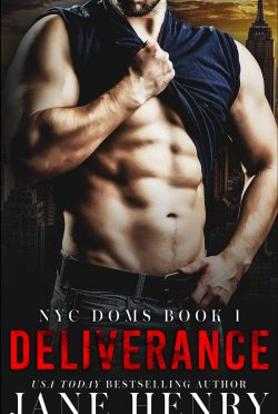 Cover Reveal: Deliverance (NYC Doms #1) by Jane Henry