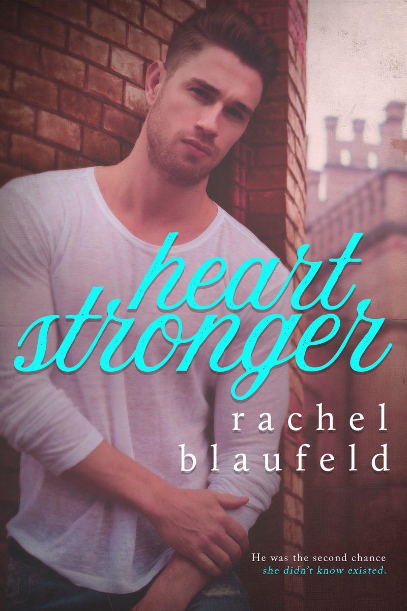 Cover Reveal: Heart Stronger by Rachel Blaufeld