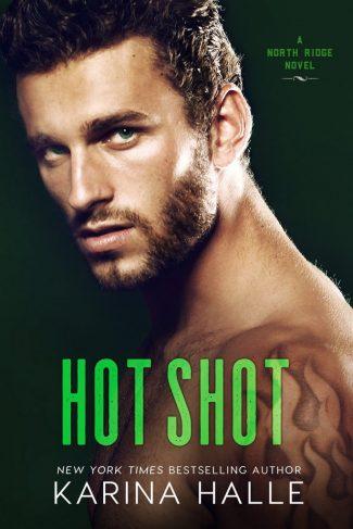 Release Day Blitz: Hot Shot (North Ridge #3) by Karina Halle