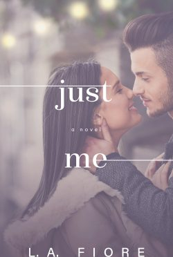 Cover Re-Reveal: Just Me (Harrington, Maine #2) by LA Fiore