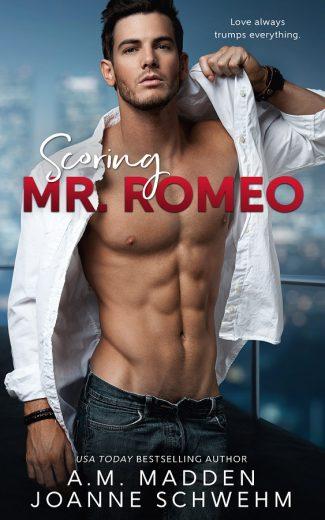 Release Day Blitz: Scoring Mr. Romeo (Mr Wrong #3) AM Madden & Joanne Schwehm