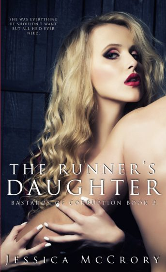 Cover Reveal: The Runner's Daughter (Bastards of Corruption #2) by Jessica McCrory