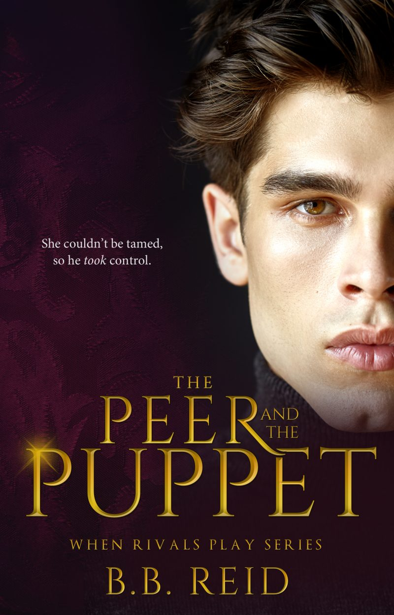 Cover Reveal: The Peer and the Puppet (When Rivals Play #1) by BB Reid