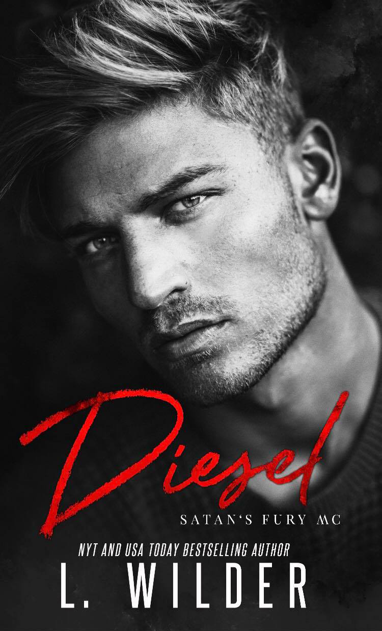 Cover Reveal: Diesel (Satan's Fury MC #8) by L Wilder