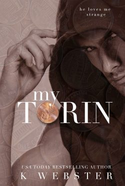 Release Day Blitz & Giveaway: My Torin by K Webster